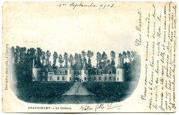 89350 GRANDCHAMP - Le Château - Carte à Dos Simple Postée En 1902 - Autres Communes