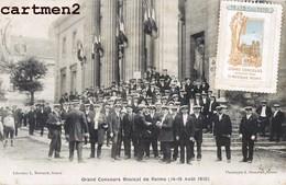 REIMS CONCOURS MUSICAL 15AOUT 1910 + VIGNETTE CONCOURS DE MUSIQUE FANFARE ORCHESTRE 51 MARNE - Reims