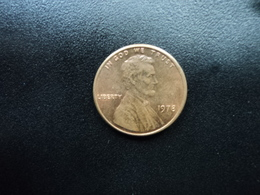 UNITED STATES OF AMERICA : 1 CENT  1978   KM 201    EF - Federal Issues