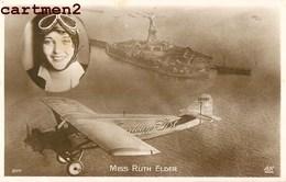 MISS RUTH ELDER AVIATRICE AVIATEUR AVION EXPLOIT TRAVERSEE ATLANTIQUE - Aviateurs