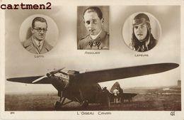 AVIATEURS LOTTI ASSOLANT ET LEFEVRE L'OISEAU CANARI AVIATION AVIATEUR PLANE - Aviateurs