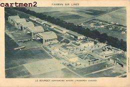 AVIATION AEROPORT AERODROME DU BOURGET LINDBERGH FARMAN AIR LINES - Aerodromes