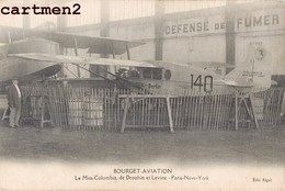 AVIATION AEROPORT AERODROME DU BOURGET LE MISS-COLUMBIA DE DROUHIN ET LEVINE PARIS-NEW-YORK AVION AEROPLANE - 1919-1938: Entre Guerres