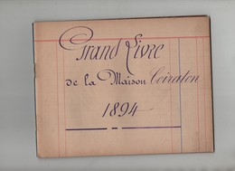 Grand Livre De La Maison Coiraton 1894 Les Charpennes Lyon Villeurbanne - Non Classés