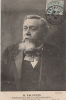 Z4-  M. FALLIERES - PRESIDENT DE LA REPUBLIQUE ELU LE 17 JANVIER 1906 - A NOTER L'OBLITERATION DE MONTPELLIER 1906 - Personnages