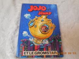 Jojo Et Jimmy Et Le Gromstar.FRANS PIET - Jojo