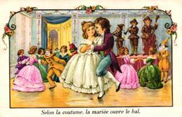 CPA FANTAISIE - SELON LA COUTUME LA MARIEE OUVRE LE BAL - Autres