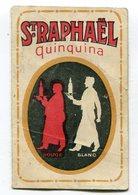 Calendrier 1924 : Pub ST RAPHAEL QUINQUINA  Format 61*95 Mm    A    VOIR  !!! - Formato Piccolo : 1921-40