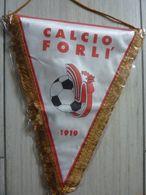 "Grande Gagliardetto ""CALCIO FORLI' 1919"" - Uniformes Recordatorios & Misc"