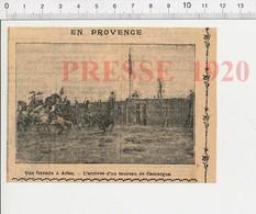 Presse 1920 En Provence : Une Ferrade à Arles , Arrivée D'un Taureau De Camargue Corrida 216E7 - Old Paper