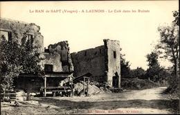 Cp Ban De Sapt Vosges, A Launois, Le Café Dans Les Ruines - France