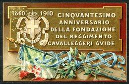 CARTOLINA - CV2558 MILITARI REGGIMENTALI Cavalleggeri Guide, Cinquantesimo Fondazione, Viaggiata 1908 Da Voghera A Milan - Reggimenti