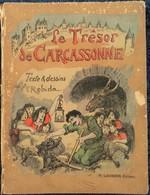 """Robidia - Le Trésor De Carcassonne - H. Laurens, éditeur - Collection """" Plume Et Crayon """" . - Bücher, Zeitschriften, Comics"""