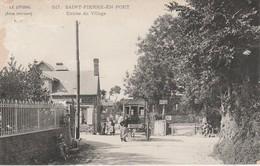 76 - SAINT PIERRE EN PORT - Entrée Du Village - Altri Comuni