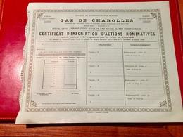 Sté  Du  GAZ  De  CHAROLLES  -------Certificat  D' Inscription  D' Actions  Nominatives - Electricité & Gaz