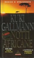 KUKI GALLMANN - Notti Africane. - Libri, Riviste, Fumetti