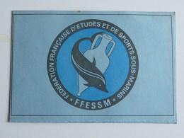 Fédération Française D'Etudes Et De Sports Sous-Marins, Carte De Membre 1977 - Old Paper