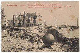 MILITARIA GUERRE 14/18 BELGIQUE MIDDELKERKE Entrée En Venant De WESTENDE Ruins Ruines Bombardements LA BUSSIERE OUCHE - Middelkerke