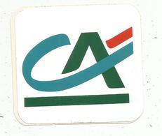 Autocollant ,banque , CA , CREDIT AGRICOLE - Pegatinas