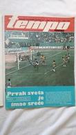 1974 TEMPO YUGOSLAVIA SERBIA SPORT FOOTBALL MAGAZINE NEWSPAPERS WM74 CHAMPIONSHIPS BRAZIL MATE PARLOV BOXING RADNICKI FC - Deportes
