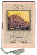 CALENDARIETTO  LA TESSILE MILANO 1931  LE OPERE DELLA SCALA - Calendari