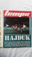 1974 TEMPO YUGOSLAVIA SERBIA SPORT FOOTBALL MAGAZINE NEWSPAPERS HAJDUK MATO GAVRAN CELIK BASKETBALL GYMNASTICS RIJEKA FC - Deportes