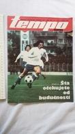 1974 TEMPO YUGOSLAVIA SERBIA SPORT FOOTBALL MAGAZINE NEWSPAPERS BASKETBALL HANDBALL RADNICKI BAYERN FC RED STAR CHAMPION - Deportes