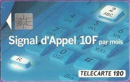 FRANCE TELECOM - SIGNAL D'APPEL 10F PAR MOIS - Opérateurs Télécom