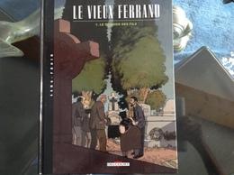Le Vieux Ferrand éditions Delcourt Par Gibelin Et Aris Le Dernier Des Fils - Livres, BD, Revues