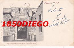 AUGUSTA - PORTA DELL ' ANTICO CASTELLO F/PICCOLO VIAGGIATA - Siracusa