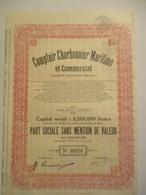 Comptoir Charbonnier Maritime - Part Sociale Sans Mention De Valeur - Capital 3 250 000 - Mines