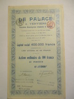 Le Palace - Verviers - Action Ordinaire De 100 Francs - Toerisme