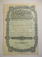 Compagnie Des Mines Et Minerais - Action De 100 Francs - Mines