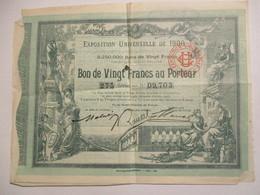 Exposition Universelle De 1900 - Bon De Vingt Francs Au Porteur - Actions & Titres