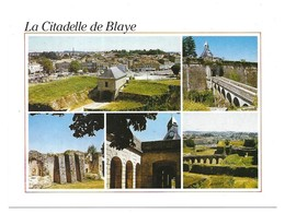 Blaye La Citadelle De Blaye, Construite Par Vauban Multivues - Blaye