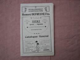 Ets. Horticole  HONORE  DEFRESNE Fils à VITRY  (Seine) Vers 1912/1915  142 Pages 135X215 Voir Dessins Et Clichés TBE - F. Arbres & Arbustes