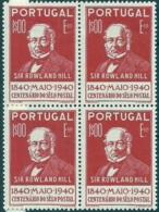 Portugal 1940 Postal Stamp Centenary  Sir Rowland Hill - 1º Centenário Do Selo Postal Block Of 4 MNH - Rowland Hill