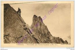 74. CHAMONIX . Traversée Des Petits Charmoz . - Chamonix-Mont-Blanc