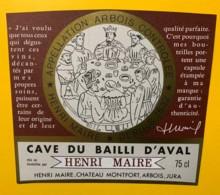 10064 - Cave Du Bailli D'Aval Château Monfort Arbois  Henri Maire Jura - Etiquettes