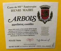 10068 -Cuvée Du 350e Anniversaire Henri Maire 1982 Château Monfort Arbois - Etiquettes