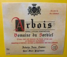 10074 - Arbois Domaine Du Sorbief Rubis De Coteaux Jura Henri Maire - Etiquettes