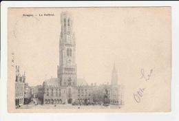 Bruges - Le Beffroi Et Le Palais Du Gouverneur - Brugge