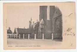 Bruges - Hotel Gruuthuse Et Portail Notre-Dame - Brugge
