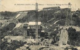 BOURG LASTIC -  TRAVAUX DU BARRAGE DE CHAVANON. - Other Municipalities