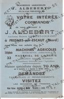 Publicité Machines Agricoles J. Aldebert, Fresnes Sur Escaut - Agriculture