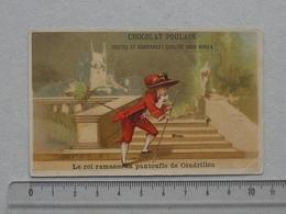 CHROMO Chocolat POULAIN: Le Roi Ramasse La Pantoufle De CENDRILLON (N° 9) - BOGNARD - Poulain