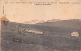 Col Des Saisies (73) - Foire Du 23 Juin - Chapelle Et Baraquements - Vue Du Mont Blanc - Francia