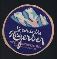 Ancienne Etiquette  Fromage  Le Véritable Petit Gerber Ste Des Fromages Gerber Pontarlier Doubs 25 - Fromage