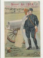 NOUVEL AN 1915 GUERRE DE 1914 GLOIRE ET SANTE A NOS VAILLANTS GUERRIERS CPA BON ETAT - New Year