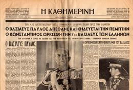 M3-36760 Greece 7.3.1964. Newspaper Kathimerini. Death Of The King Paul. - Autres